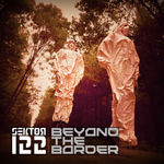 SEKTOR 122 - Beyond The Border (Front Cover)