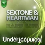 SEXTONE & HEARTMAN - Hard Life (Front Cover)