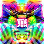 LA BOUTIQUE - Under The Sun (Front Cover)