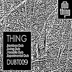 THING - Bamboo Dub (Front Cover)