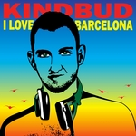 KINDBUD - I Love Barcelona (Front Cover)
