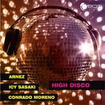 ICY SASAKI/ARNEZ/CONRADO MORENO - High Disco (Front Cover)