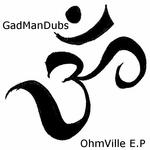 GADMANDUBS - Ohmville EP (Back Cover)