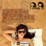 TRAVIESO, Ivan feat ISAAC LEON - Besos De Caramelo (Front Cover)