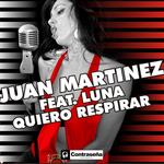 MARTINEZ, Juan feat LUNA - Quiero Respirar (Front Cover)