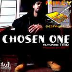 MIKEY D aka MIKEY DESTRUCTION feat TIMID - Chosen One (Front Cover)