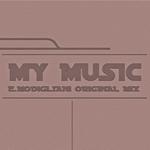 E MODIGLIANI  DJ - My Music (Front Cover)