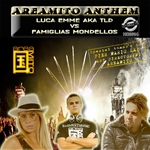 Areamito Anthem (Luca Emme Aka TLD - Special Thank To Pier Mario Lai)