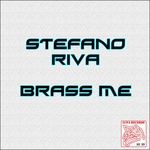 RIVA, Stefano - Brass Me (Front Cover)