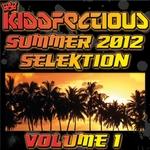 Kiddfectious Summer 2012 Selektion