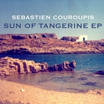 COUROUPIS, Sebastien - Sun Of Tangerine EP (Front Cover)