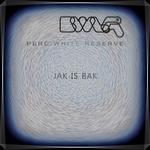 VARIOUS - Jak Is Bak - EP6 - Perc White Reserve (Front Cover)
