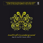 VARIOUS - South Africa Underground Vol 1: Deep & Soulful House Music (Front Cover)