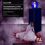 SOUNDMANIPULATOR - Informacion Mortal EP (Front Cover)
