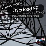 LONDONO, David - Overload EP (Front Cover)