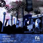 DJ DATCH - Dark Factory EP (Front Cover)