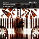 LEDESMA, Bruno - I'm Insurrecto EP (Front Cover)