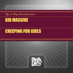KID MASSIVE - Creeping For Girls (Front Cover)