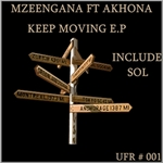 MZEENGANA/AKHONA/SOL - Keep Moving EP (Front Cover)