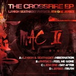 LJ HIGH & SEATHASKY/PHYSICS/JAM ONE/JAYBEE - The Crossfire EP (Front Cover)