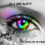 DJ BEADY - In Your Eyes (Front Cover)