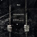 FREQUENCERZ - No Escape (Alcatrazz Anthem 2012) (Front Cover)