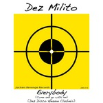 DEZ MILITO - Everybody (Come & Go With Me) (Front Cover)