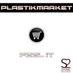 PLASTIKMARKET - Feel It (Front Cover)