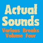 VARIOUS - Actual Sounds Various Breaks Volume 4 (Front Cover)