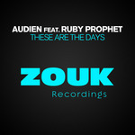 AUDIEN feat RUBY PROPHET - These Are The Days (Front Cover)
