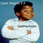 GADMANDUBS - Giant Midgits EP (Back Cover)