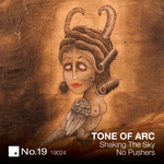 TONE OF ARC - Shaking The Sky/No Pushers (Front Cover)