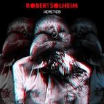 SOLHEIM, Robert - Heretics (Front Cover)