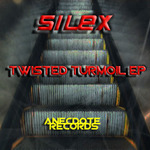SILEX - Twisted Turmoil EP (Front Cover)