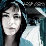 LOOP LOONA - Tutto Chiaro (Front Cover)