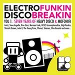 VARIOUS - Electrofunkin Discobreakin (Vol 1 Seven Years Of Heavy Disco & MofoHifi) (Front Cover)