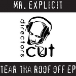 Tear Tha Roof Off EP