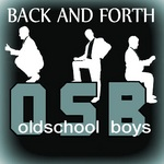 OLDSCHOOL BOYS - Back & Forth (Front Cover)