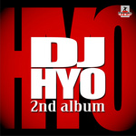 DJ HYO - The 2nd Album (Front Cover)