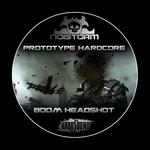 PROTOTYPE HARDCORE - Boom Headshot (Front Cover)