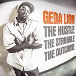 The Hustle The Struggle The Outcome