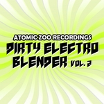 VARIOUS - Dirty Electro Blender Vol 2 (Front Cover)