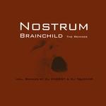 NOSTRUM - Brainchild (The Remixes) (Front Cover)