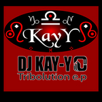 DJ KAY-Y feat AFRICAN SEED - Tribolution EP (Front Cover)