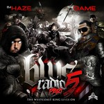 DJ HAZE/THE GAME - The West Coast King Lives On (BWS Radio Vol 5) (Front Cover)