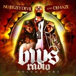 NU JERZEY DEVIL/DJ HAZE/THE GAME - BWS Radio, Vol 1 (Front Cover)