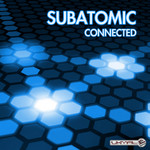 SUBATOMIC - Connected (Front Cover)
