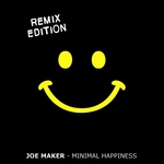 MAKER, Joe - Minimal Happiness (Remix Edition) (Front Cover)