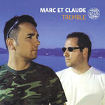 MARC ET CLAUDE - Tremble (The remixes) (Front Cover)