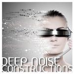 Deep Noise Constructions